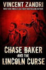 Chase Baker and the Lincoln Curse: (A Chase Baker Thriller Series Book-ExLibrary