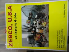 zebco collectors book by johnny garland ZEBCO U  S A  only a couple copies left