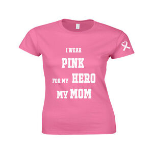 I Wear Pink for my Hero My Mom Sister Friend Awareness T shirt