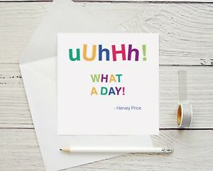 Oh What A Day! Greetings Card, British Funny Quote, Harvey Price, Happy Birthday