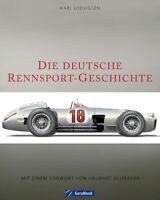 Deutsche Rennsport-Geschichte (Piloten Rennwagen Formel 1 1898-2012) Buch book
