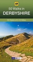 50 Walks in Derbyshire by AA Publishing (Paperback book, 2014)