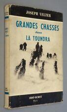 Grandes chasses dans la Toundra