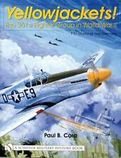 Yellowjackets!  The 361st Fighter Group in WW II (8th AF P-51s Over Germany)