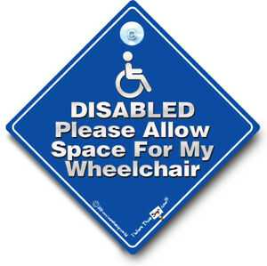 DISABLED Please Allow Space For My Wheelchair Car Sign, Suction Cup Car Sign