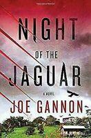 Noche de Jaguar: una Novela por Gannon, Joe