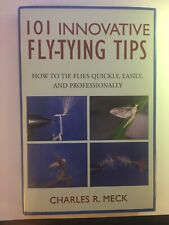 101 Innovative Fly Tying Tips By Charles R. Meck
