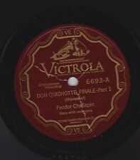 Feodor Chaliapin on 78 rpm Victor 6693: Don Quichotte-Finale (2 parts)