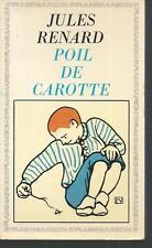 Poil de Carotte. Jules RENARD.Garnier-Flammarion R003