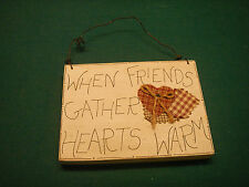 home decor wall hanging plaque When Friends Gather Hearts Warm plaid wood