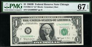 1963b* $1 Chicago BARR STAR Federal Reserve Note FRN • PMG 67 EPQ 1902-G*