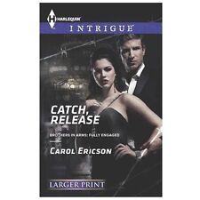 Catch, Release (Harlequin LP Intrigue)