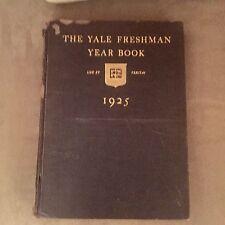 THE YALE FRESHMAN YEAR BOOK- LUX ET VERITAS-1925