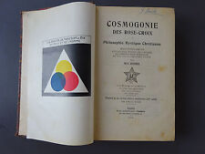 cosmogonie des rose-croix ou philosophie mystique chrétienne