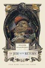 William Shakespeare's The Jedi Doth Return by Ian Doescher (Hardback, 2014)