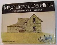 MAGNIFICENT DERELICTS A CELEBRATION OF OLDER BUILDINGS GOOD 1975 SOFTCOV WOODALL