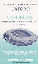 OXFORD V CAMBRIDGE ~ INTER VARSITY MATCH ~ 7 DECEMBER 1977 AT WEMBLEY