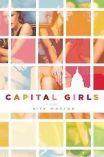 ELLA MONROE - Capital Girls  ** Like New