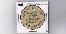 Ca Wooden nickel Magic Clown Magician