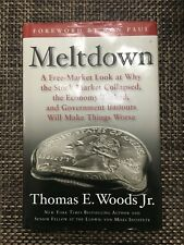 Meltdown : A Free-Market Look at Why the Stock Market Collapsed, the Economy...