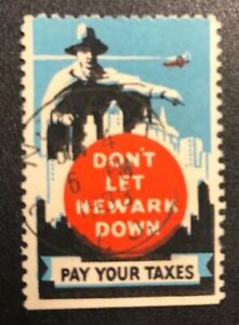 US Cinderella Stamp Don't Let Newark Down Pay Your Taxes Newark Cancel Lot US207