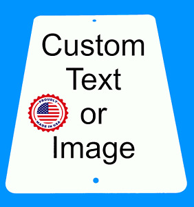 "Personalized 8"" x 12"" Aluminum Metal Sign Customize with Text or Picture"