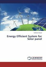 Energy Efficient System for Solar Panel. Subhash 9783659473388 Free Shipping.#
