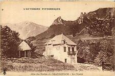 CPA L'Auvergne Pittoresque La Vallee de CHAUDEFOUR Le Chalet (407744)