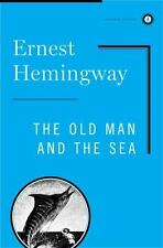 The Old Man And The Sea Scribner Classics