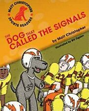 The Dog That Called the Signals (Matt Christopher Sports Readers)-ExLibrary