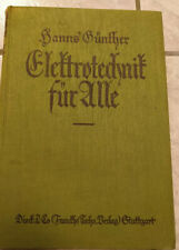 Buch Elektrotechnik für alle 1925 Dieck & Co., Verlag Stuttgart