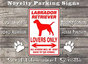Labrador Retriever Dog Lovers Parking Sign Mancave Garage Kennel Hound Breed