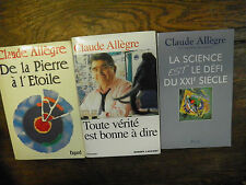 Lot de 3 livres de Claude Allègre De la pierre à l'étoile La science est le défi