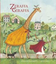 Zeraffa Giraffa by Dianne Hofmeyr and Quarto Generic Staff (2014, Hardcover)