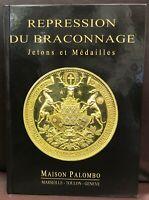 CHASSE - RÉPRESSION DU BRACONNAGE JETONS MÉDAILLES - ÉDITIONS MAISON PALOMBO