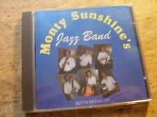 Monty's Jazz Band Sunshine - Gotta Travel on [CD Album]