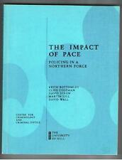 THE IMPACT OF PACE  (Policing in a Northern Force) - 1991 Softcover