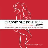 Classic Sex Positions Reinvented: Your Favorite Sex Positions