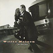 Just One Love by Willie Nelson (CD, Jul-1995, Justice Records)  RARE SEALED ooP