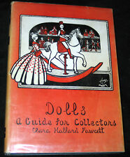 1947 DOLLS GUIDE for COLLECTING Clara Fawcett (SIGNED-AUTOGRAPHED)