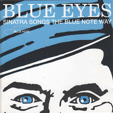 Blue Eyes: Sinatra Songs the Blue Note Way by VA (CD, 1993) Jazz, Blues and Funk
