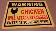 CHICKENS WILL ATTACK STRANGERS / funny sign / chicken coop / home decor / farm
