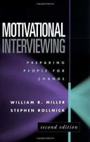 Motivational Interviewing  - by Miller