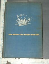 The Horse and Buggy Doctor 1938 Antique Decorative Book FIRST EDITION
