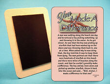 """You Made A Difference"" Inspirational Story - Refrigerator Magnet - SKU# 834"