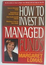 Margaret Lomas - How to Invest in Managed Funds