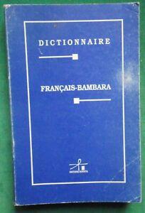 DICTIONNAIRE FRANCAIS BAMBARA PERE C BAILLEUL 1998 MALI