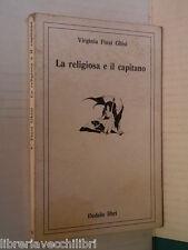 LA RELIGIOSA E IL CAPITANO Virginia Finzi Ghisi Dedalo 1973 libro romanzo storia