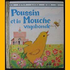Un Petit Livre d'Or POUSSIN ET LA MOUCHE VAGABONDE 1967