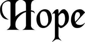 Hope vinyl decal/sticker Inspirational saying happiness joy phrase